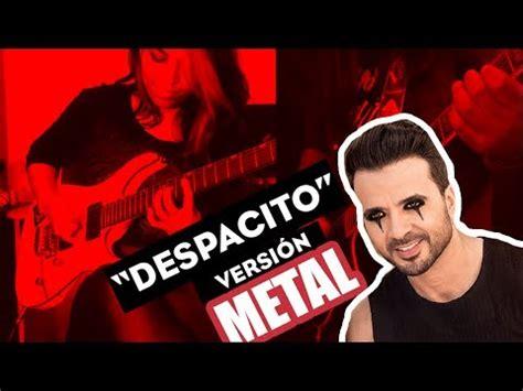 despacito metal despacito metal elaegypt