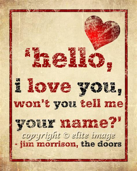 jim hello lyrics 8x10 hello i you by the doors jim morrison song lyrics on