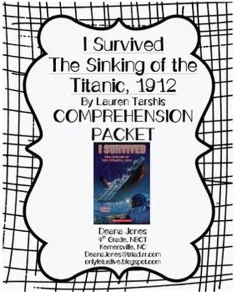 i survived the sinking of the titanic i survived the sinking of the titanic comprehension packet