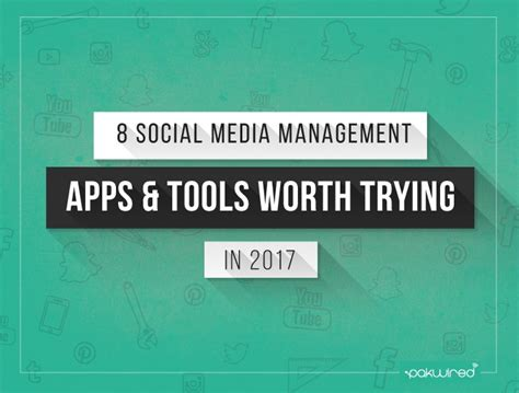 8 social media management apps and tools worth trying in 2017