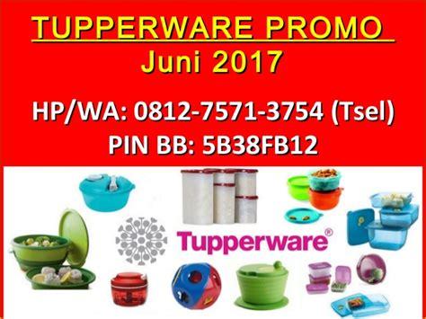 Tupperware Promo 1 0812 7571 3754 tsel tupperware promo juni 2016 katalog