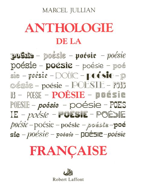 anthologie de la poesie anthologie de la po 201 sie fran 199 aise ne marcel jullian