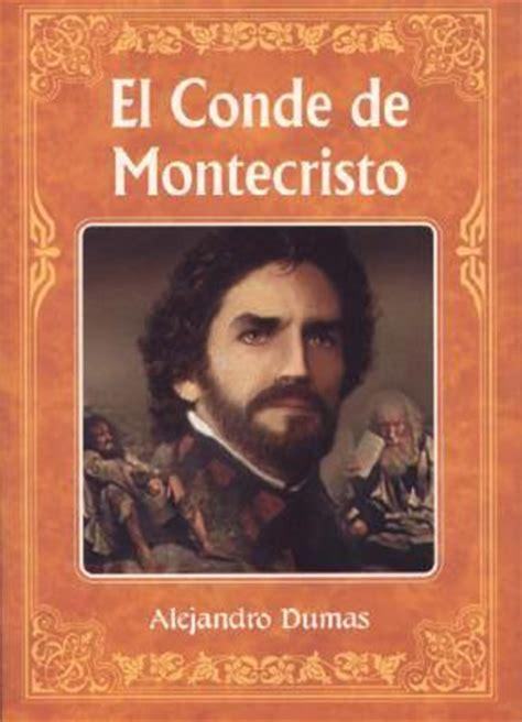 el conde de montecristo 8446043173 el conde de montecristo alejandro dumas 9789706668479