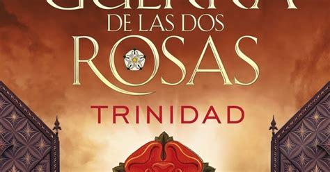 descargar la guerra de las dos rosas trinidad libro e gratis la huella de los libros la guerra de las dos rosas trinidad