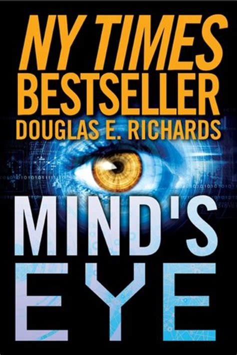 the minds eye writings 0893818755 mind s eye by douglas e richards reviews discussion bookclubs lists