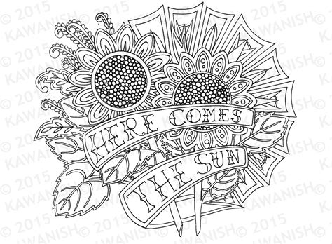 sun and flowers coloring book for adults featuring beautiful and creative floral designs for stress relieve and sweet relaxation books here comes the sun sunflowers coloring page gift wall