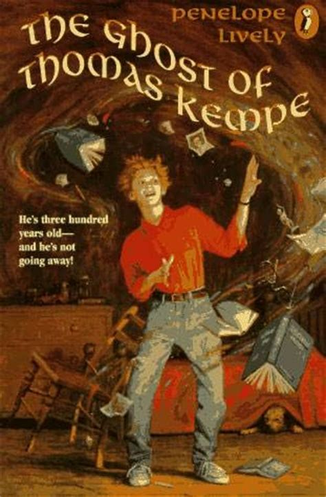 the ghost of thomas the ghost of thomas kempe by penelope lively