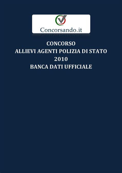Polizia Di Stato Banca Dati by Concorso Allievi Agenti Polizia Di Stato 2010 Banca Dati