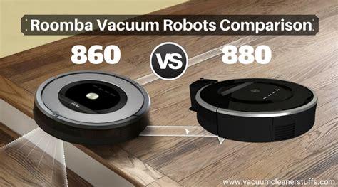 roomba vs roomba 860 vs 880 vacuum robots comparison