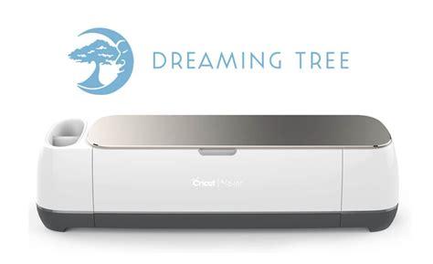 Cricut Giveaway 2017 - cricut maker giveaway dreaming tree