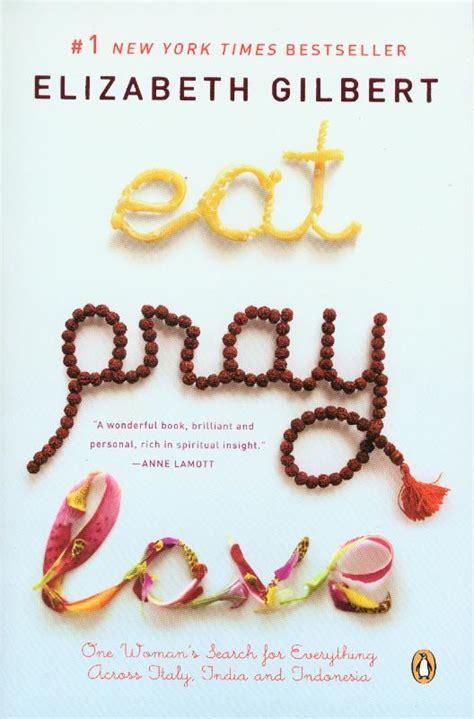 eat pray attraversiamo eat pray redroom s weblog