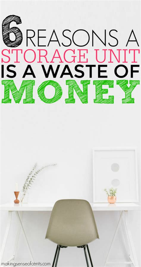 Ia My Mba A Waste Of Money by Why Paying For A Storage Unit Is A Waste Of Money