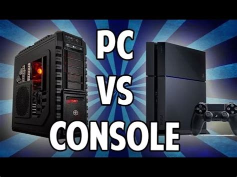 next console vs pc pc vs console verdetto finale ita 2015