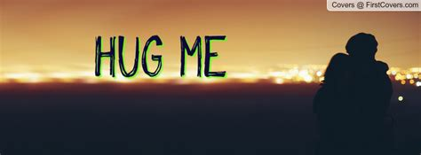 hug me hug me from behind quotes quotesgram