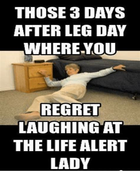 Life Alert Lady Meme - funny leg day memes of 2017 on sizzle dont skip leg day