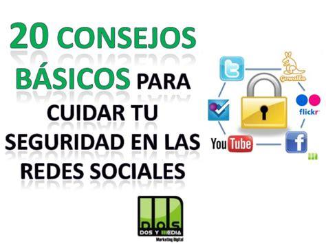 imagenes seguridad redes sociales 20 consejos b 225 sicos de seguridad para las redes sociales