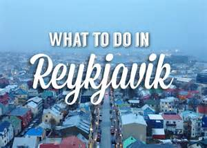 Things To Do In At What To Do In Reykjavik