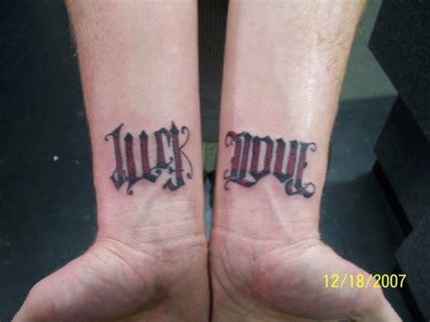 tattoo nightmares bad luck of the irish ambigram luck and love on both wrists tattooimages biz