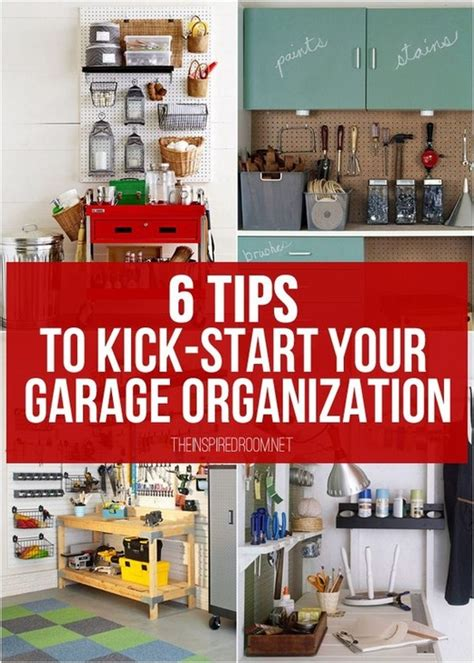 theinspiredroom net 6 tips to kick start your garage organization home and