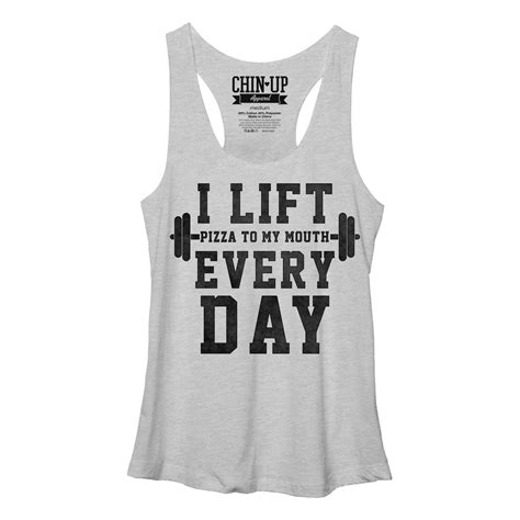 5 Gray To Lift Up Your Day by Chin Up S I Lift Pizza To My Racerback Tank