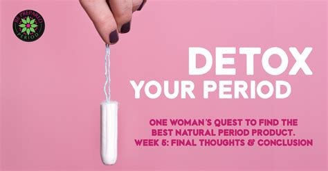 Detox Menstrual Cycle by Be Prepared Period Breaking The Silence On The Quot