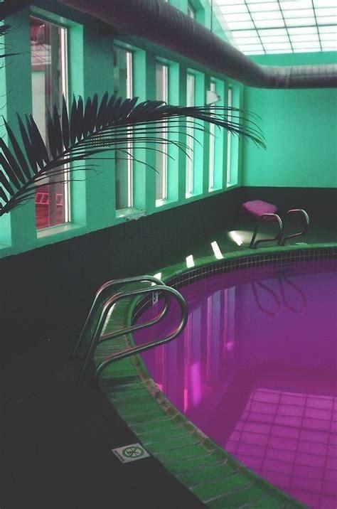 neon aesthetic  aesthetic  aesthetic hotel pool