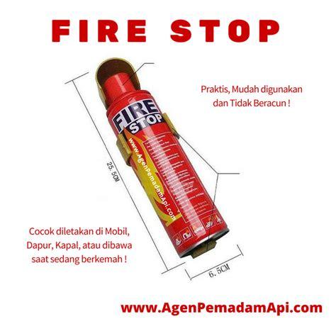 Pemadam Kebakaran Stop Mobil stop alat pemadam api mini portable informasi alat