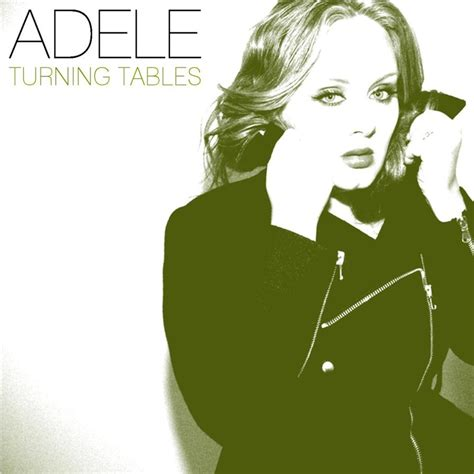 Adele Turning Tables Traduction by Adele Turning Tables By Samsam3789 On Deviantart