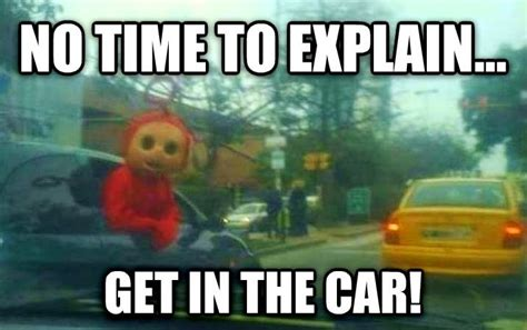 No Car Meme - wtf teletubbies double whammy