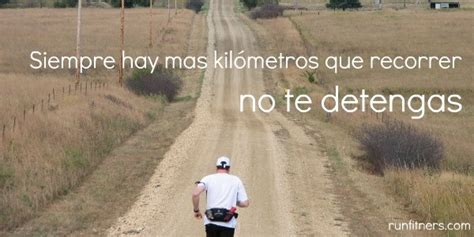 imagenes motivadoras runners im 225 genes con frases motivadoras para corredores frase