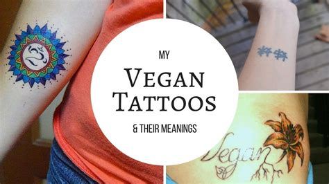 my vegan tattoos amp their meanings youtube