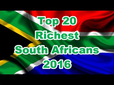 the current top 5 richest in africa okmzansi top 20 richest south africans 2016