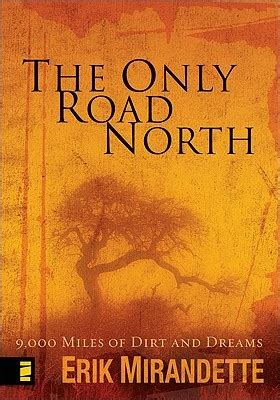 the dreaming road books the only road 9 000 of dirt and dreams by