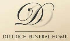dietrich funeral home home