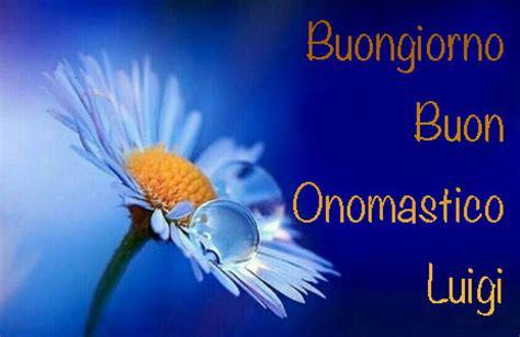 link fiori da condividere onomastico luigi frasi di auguri e significato nome luigi