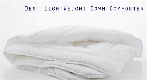 best light down comforter ultimate guides archives comforterlab