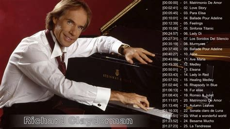 best hits forever 7 hours non stop richard clayderman greatest hits 2017 richard clayderman