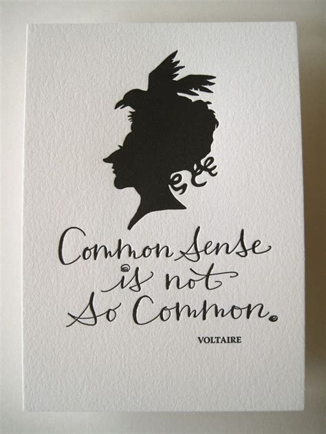 voltaire not quot print on letterpress art print common sense is not so common voltaire common sense so true and fonts
