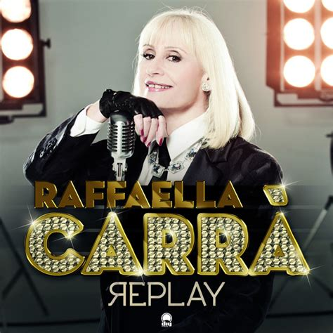replay testo raffaella carr 224 replay testo e traduzione musickr