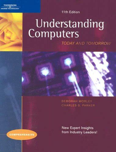 Understanding Computers Today And Tomorrow Comprehensive 16ed Understanding Computers Today And Tomorrow Comprehensive