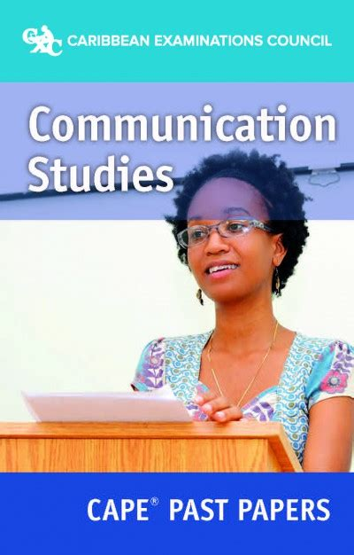 Communication Studies Cape Essays by Cape 174 Communication Studies Past Papers Ebook