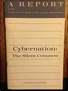 silent book report cybernation the silent conquest a report to the center