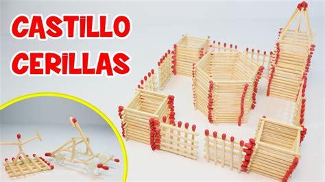 manualidades navide241as faciles de hacer c 243 mo hacer un castillo de cerillas manualidades f 225 ciles