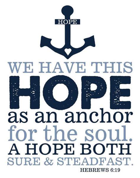 Love Anchors The Soul Hebrews - bible verse hebrews 6 19 hope anchors soul print anchor