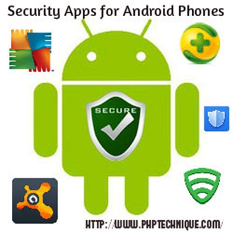 security apps for android phone top 5 security apps for android phones