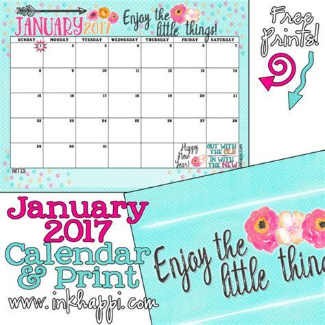 jan 2017 new year january 2017 calendar and print enjoy the things