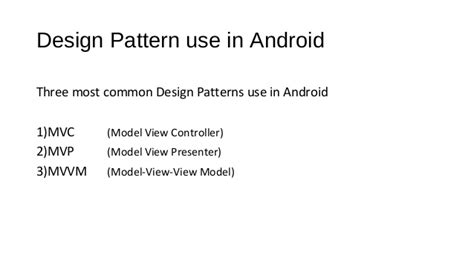 design pattern for android design pattern in android