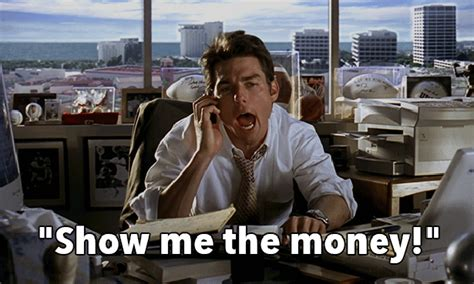 movie quotes money lets go down memory lane with some movie quotes
