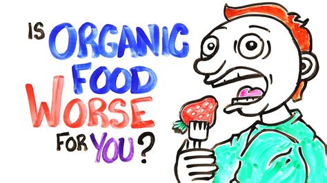 is food is organic food worse for you