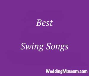 best swing song swing song songs for wedding and swings on pinterest